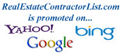 RealEstateContractorList.com is promoted on Google, Bing and Yahoo!